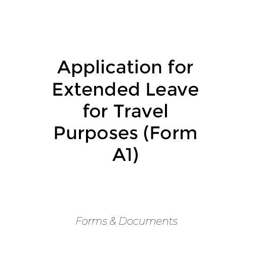 Application for Extended Leave for Travel Purposes (A1 Form)