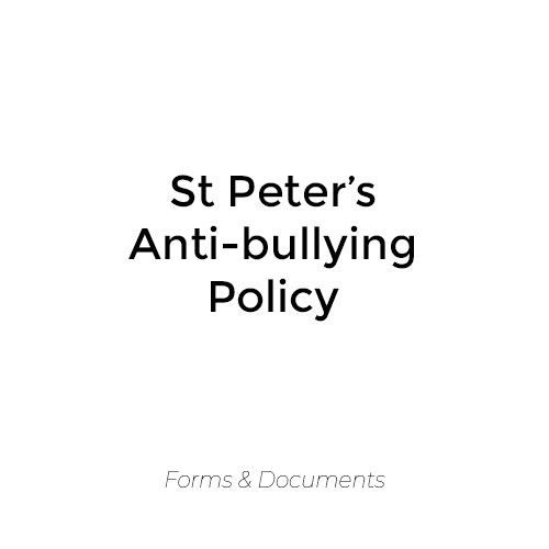 St Peter's Anti-bullying Policy