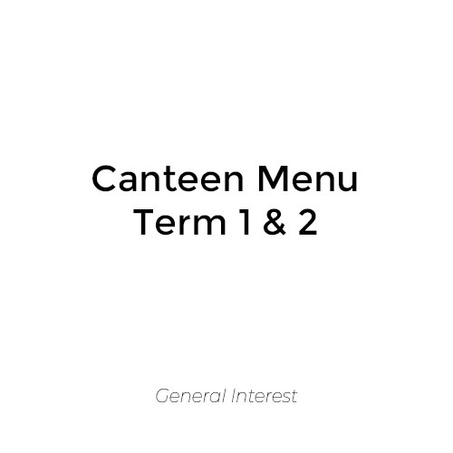 Canteen Menu Term 1 & 2