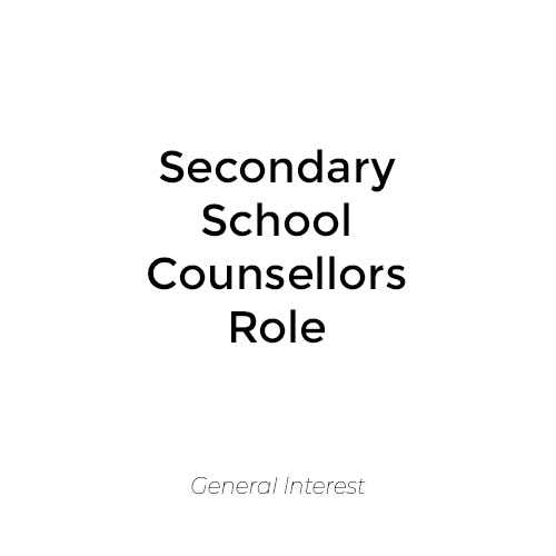 Secondary School Counsellors Role