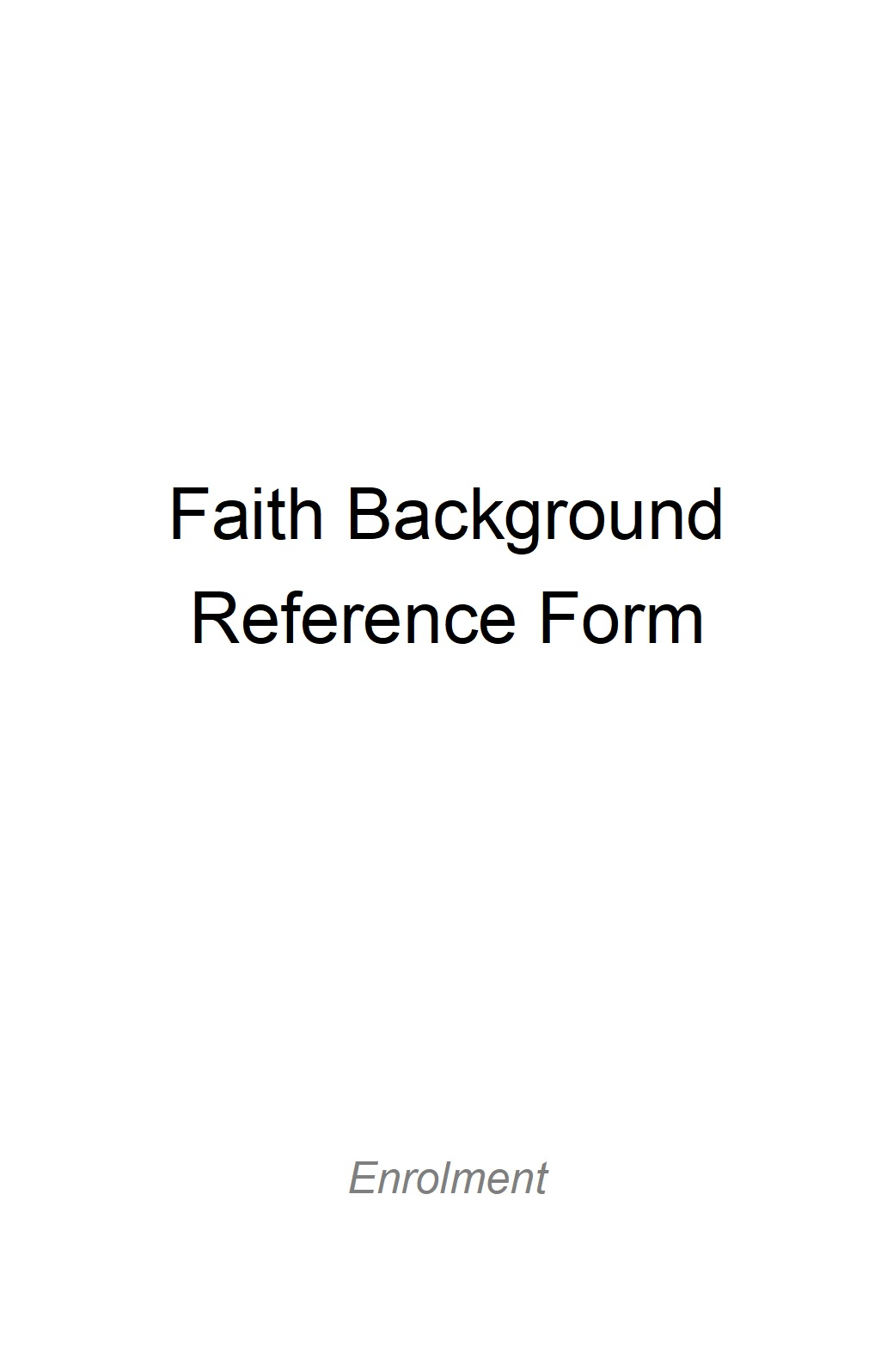 Faith Background Reference Form