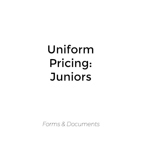 Uniform Pricing – Juniors