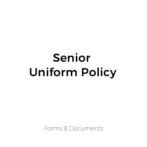 Senior Uniform Policy