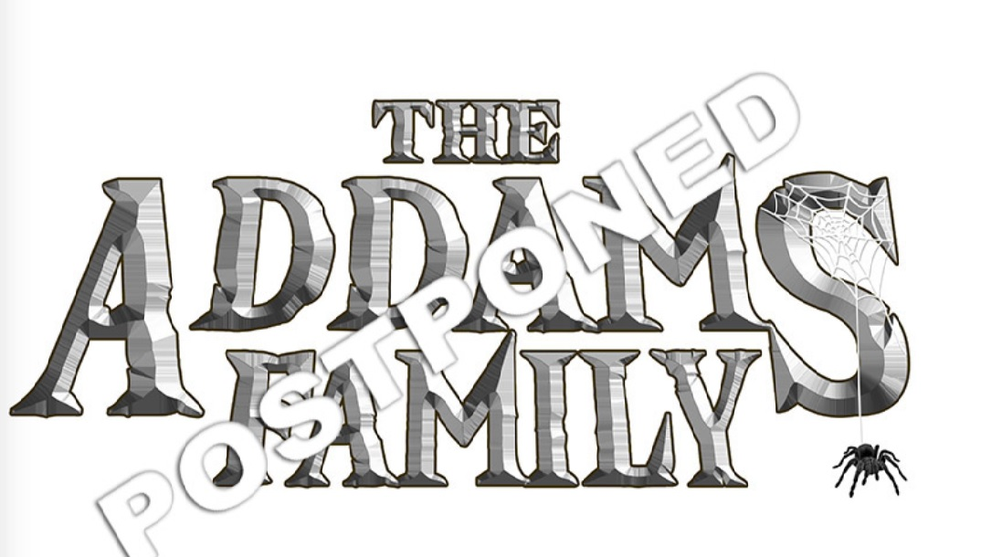 The Addam's Family Musical – Postponed